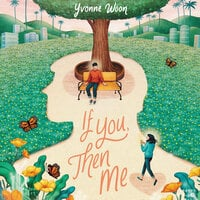 If You, Then Me - Yvonne Woon
