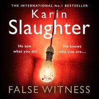 False Witness - Karin Slaughter