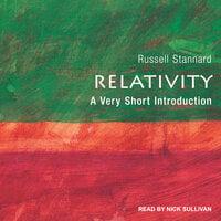 Relativity A Very Short Introduction - Russell Stannard