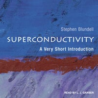Superconductivity: A Very Short Introduction - Stephen J. Blundell