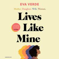 Lives Like Mine - Eva Verde