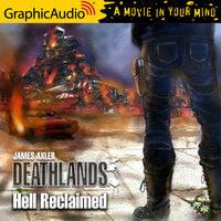 Hell Reclaimed [Dramatized Adaptation] - James Axler