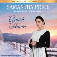 Amish Honor: Amish Romance - Samantha Price