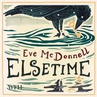 Elsetime - Eve McDonnell