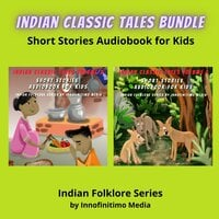 Indian Classic Tales Bundle: Short Stories Audiobook for Kids - Innofinitimo Media