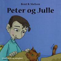 Peter og Julle - Bent B. Nielsen