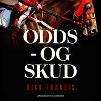 Odds - og skud - Dick Francis