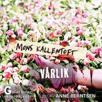 Vårlik - Mons Kallentoft