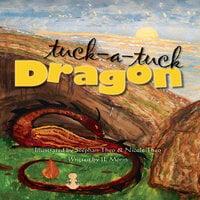 Tuck-a-tuck Dragon - JL Morin