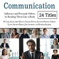Communication: Influence and Persuade Others by Reading Them Like a Book