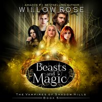 Beasts and Magic - Willow Rose
