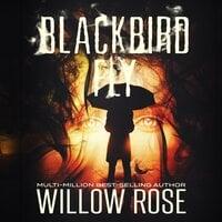 Blackbird Fly - Willow Rose