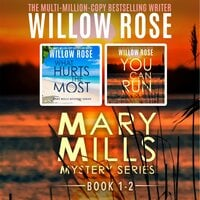 Mary Mills Mystery Series, Vol 1-2 - Willow Rose