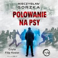 Polowanie na psy - Mieczysław Gorzka