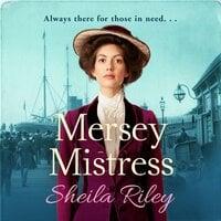 The Mersey Mistress - Sheila Riley