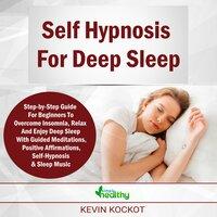Self Hypnosis For Deep Sleep - Kevin Kockot