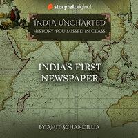 India's First Newspaper - Amit Schandillia