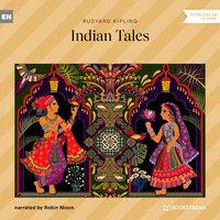Indian Tales - Rudyard Kipling