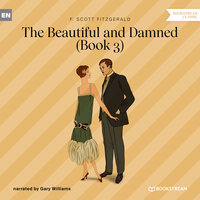The Beautiful and Damned, Book 3