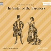 The Sister of the Baroness - Katherine Mansfield