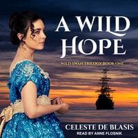 A Wild Hope - Celeste De Blasis