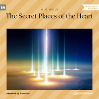 The Secret Places of the Heart - H.G. Wells