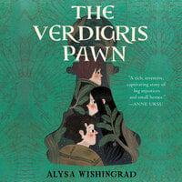 The Verdigris Pawn - Alysa Wishingrad