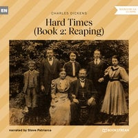 Reaping - Hard Times, Book 2 - Charles Dickens