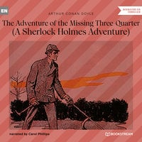 The Adventure of the Missing Three-Quarter - A Sherlock Holmes Adventure - Arthur Conan Doyle