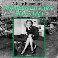 "A Rare Recording of Mildred Gillars, ""Axis Sally"" - ""Axis Sally"" Mildred Gillars"