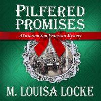 Pilfered Promises - M. Louisa Locke
