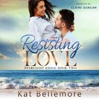 Resisting Love - Kat Bellemore