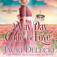 A May Day Code for Love - Jacki Delecki