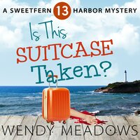 Is this Suitcase Taken? - Wendy Meadows