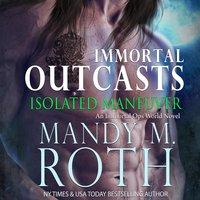 Isolated Maneuver - Mandy M. Roth