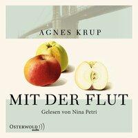 Mit der Flut - Agnes Krup