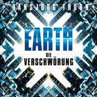 Earth – Die Verschwörung - Hansjörg Thurn