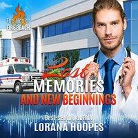 Lost Memories and New Beginnings: A Christian Romantic Suspense - Lorana Hoopes