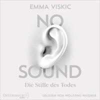 No Sound – Die Stille des Todes - Emma Viskic