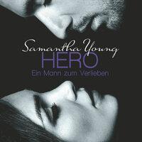 Hero - Ein Mann zum Verlieben - Samantha Young