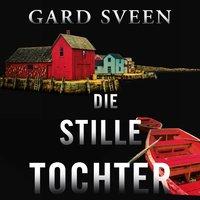 Die stille Tochter - Gard Sveen