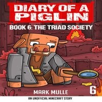 Diary of a Piglin Book 6 - Mark Mulle