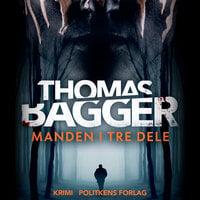 Manden i tre dele - Thomas Bagger