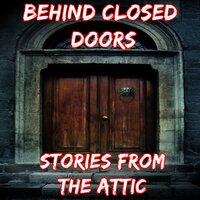 Behind Closed Doors: A Short Horror Story