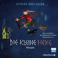 Die kleine Hexe - Das WDR-Hörspiel - Otfried Preußler