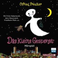 Das kleine Gespenst - Das WDR-Hörspiel (Gekürzt) - Otfried Preußler
