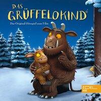 Das Grüffelokind (Das Original-Hörspiel Zum Film) - Thomas Karallus
