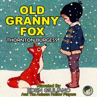 Old Granny Fox - Thornton Burgess