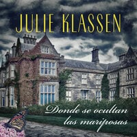 Donde se ocultan las mariposas - Julie Klassen