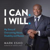 I Can. I Will. - Mark Esho